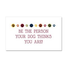 Be the person Car Magnet 20 x 12