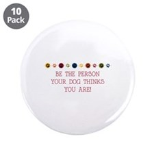 """Be the person 3.5"""" Button (10 pack)"""