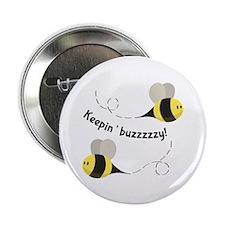 "Keepin' Buzzzzzy! 2.25"" Button (10 pack)"