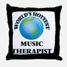 World's Hottest Music Therapist Throw Pillow