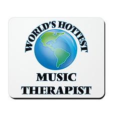 World's Hottest Music Therapist Mousepad