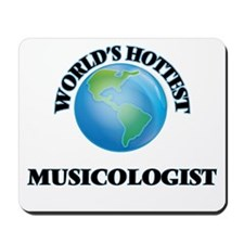 World's Hottest Musicologist Mousepad