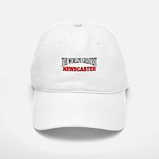 """""""The World's Greatest Newscaster"""" Baseball Baseball Cap"""