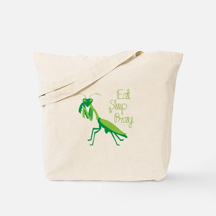 Eat Sleep Pray Tote Bag