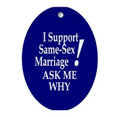 I Support Same-Sex Marriage (Ornament)