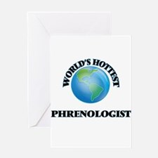 World's Hottest Phrenologist Greeting Cards