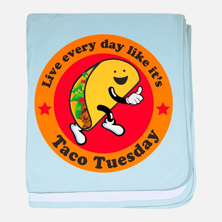 Taco Tuesday Every Day baby blanket