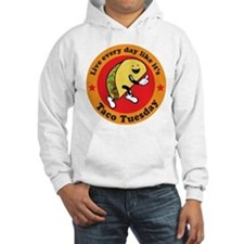 Taco Tuesday Every Day Hoodie