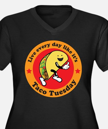 Taco Tuesday Every Day Plus Size T-Shirt