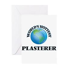 World's Hottest Plasterer Greeting Cards