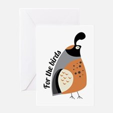 For The Birds Greeting Cards