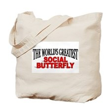 """The World's Greatest Social Butterfly"" Tote Bag"