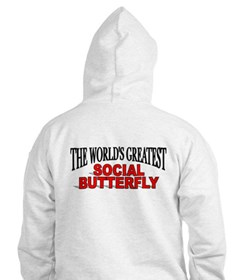 """""""The World's Greatest Social Butterfly"""" Hoodie"""