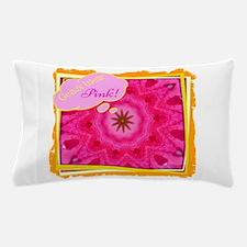 Geaux Wear Pink! Pillow Case
