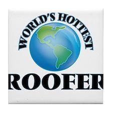 World's Hottest Roofer Tile Coaster