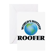 World's Hottest Roofer Greeting Cards