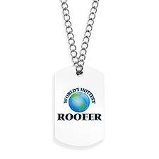 World's Hottest Roofer Dog Tags