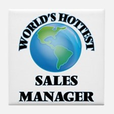 World's Hottest Sales Manager Tile Coaster