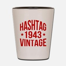 Hashtag 1943 Vintage Shot Glass