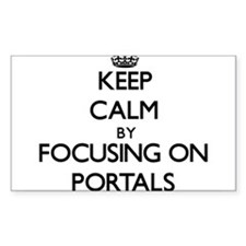 Keep Calm by focusing on Portals Decal
