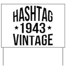 Hashtag 1943 Vintage Yard Sign