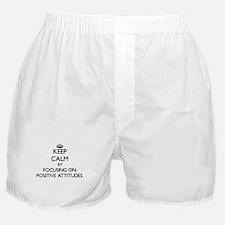 Keep Calm by focusing on Positive Att Boxer Shorts