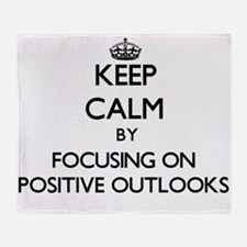 Keep Calm by focusing on Positive Ou Throw Blanket