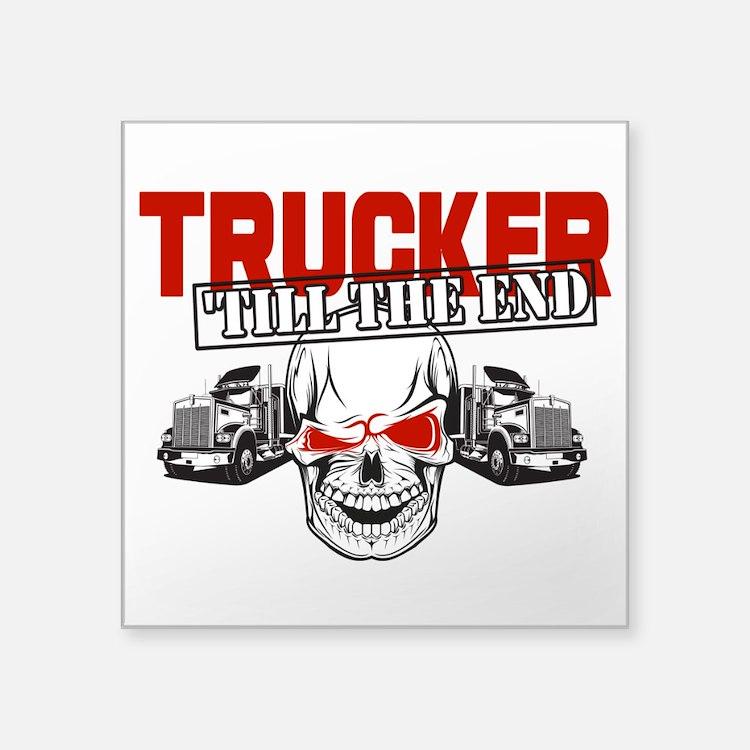 Trucker 'Till The End Sticker