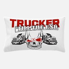 Trucker 'Till The End Pillow Case