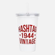 Hashtag 1944 Vintage Acrylic Double-wall Tumbler