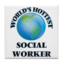 World's Hottest Social Worker Tile Coaster