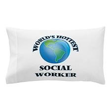 World's Hottest Social Worker Pillow Case