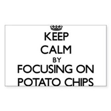 Keep Calm by focusing on Potato Chips Decal