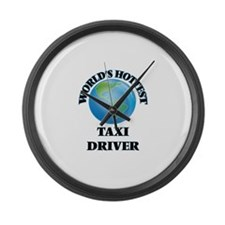 World's Hottest Taxi Driver Large Wall Clock
