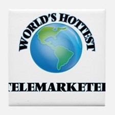 World's Hottest Telemarketer Tile Coaster