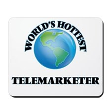 World's Hottest Telemarketer Mousepad