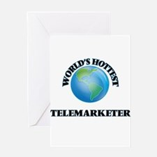World's Hottest Telemarketer Greeting Cards