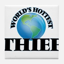 World's Hottest Thief Tile Coaster