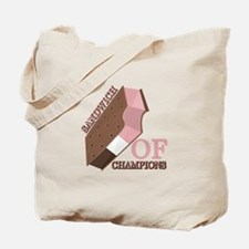 Sandwich Of Champions Tote Bag