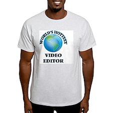 World's Hottest Video Editor T-Shirt