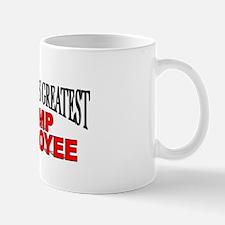 """The World's Greatest Temp Employee"" Mug"