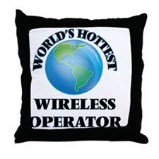 World's Hottest Wireless Operator Throw Pillow