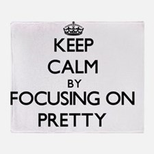 Keep Calm by focusing on Pretty Throw Blanket