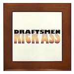 Draftsmen Kick Ass Framed Tile
