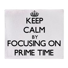 Keep Calm by focusing on Prime Time Throw Blanket