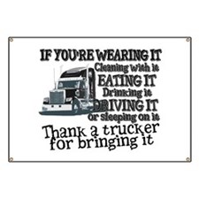 Thank A Trucker For Bringing It Banner