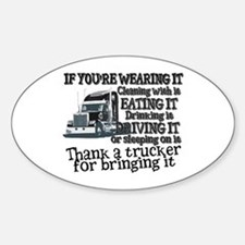 Thank A Trucker For Bringing It Decal