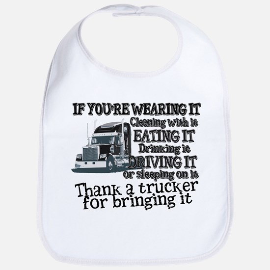 Thank A Trucker For Bringing It Bib