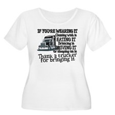 Thank A Trucker For Bringing It Plus Size T-Shirt