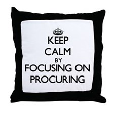 Keep Calm by focusing on Procuring Throw Pillow